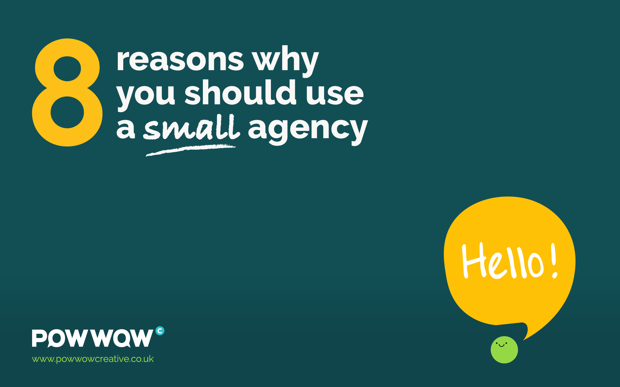 Big isn't necessarily better – 8 reasons why you should use a small agency